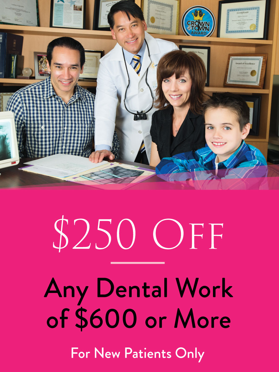 $250 off Dental Work over $600